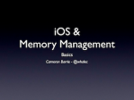Cameron Barrie - iOS & Memory Management