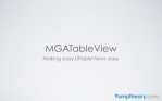 MGATableView—Making easy UITableViews easy